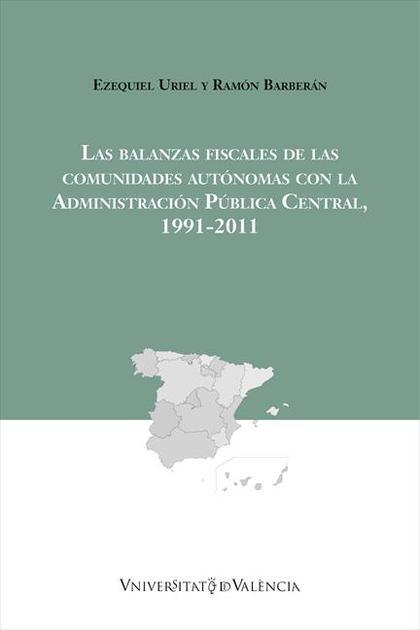 LAS BALANZAS FISCALES DE LAS COMUNIDADES AUTÓNOMAS CON LA ADMINISTRACIÓN PÚBLICA.