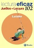 LUISÓN, EDUCACIÓN PRIMARIA, 2 CICLO. JUEGO DE LECTURA. CUADERNO