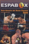 ESPABOX, GUÍA-ANUARIO DEL BOXEO ESPAÑOL 2006