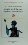 TECNICA ACTOR ESPAÑOL BARROCO HIPOTESIS DOCUMENTOS