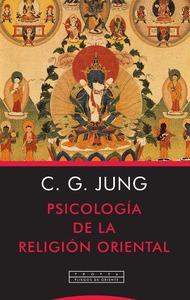 PSICOLOGIA DE LA RELIGION ORIENTAL.
