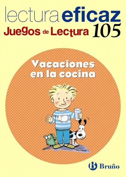 VACACIONES EN LA COCINA, EDUACIÓN PRIMARIA, 2 CICLO. JUEGO DE LECTURA. CUADERNO