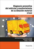 DIAGNOSIS PREVENTIVA DEL VEHÍCULO Y MANTENIMIENTO DE SU DOTACIÓN MATERIAL.