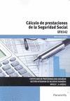 CÁLCULO DE PRESTACIONES DE LA SEGURIDAD SOCIAL.