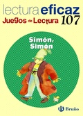 SIMÓN , SIMÓN . JUEGOS DE LECTURA EFICAZ Nº 107. CUADERNO  **BRUÑO**.