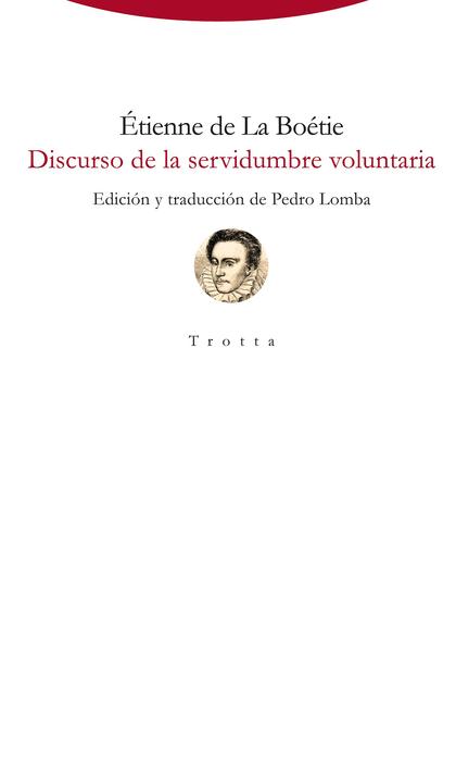 DISCURSO DE LA SERVIDUMBRE VOLUNTARIA.
