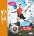 PHYSICAL EDUCATION 6. PRIMARY. ANAYA + DIGITAL..