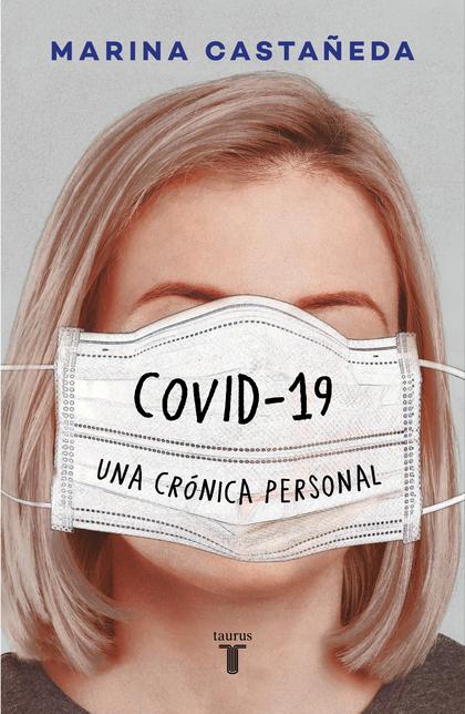 COVID-19 Una crónica personal