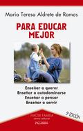 PARA EDUCAR MEJOR