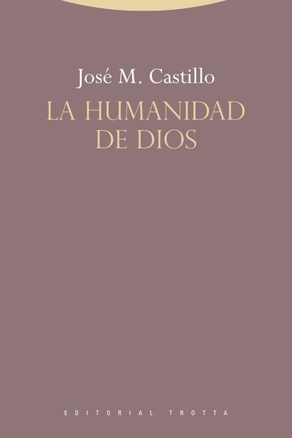 LA HUMANIDAD DE DIOS.