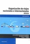 ORGANIZACIÓN DE VIAJES NACIONALES E INTERNACIONALES.