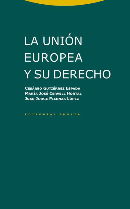 LA UNIÓN EUROPEA Y SU DERECHO.