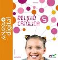 RELIGIÓ CATÒLICA 5. PRIMÀRIA. ANAYA + DIGITAL..