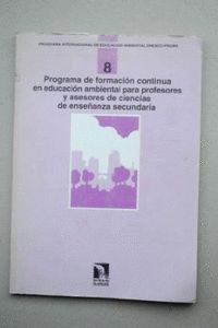 PROGRAMA FORMACION 8 EDUCACION AMBIENTAL PROFESORES CIENCIAS ESO