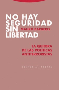 NO HAY SEGURIDAD SIN LIBERTAD                                                   LA QUIEBRA DE L