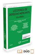 LECCIONES DE DERECHO MERCANTIL VOLUMEN I (PAPEL+E-BOOK).