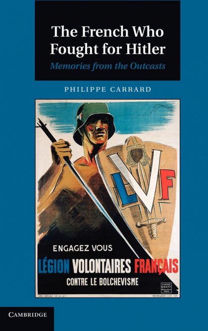 THE FRENCH WHO FOUGHT FOR HITLER