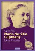 MARIA AURÈLIA CAPMANY. L´ÈPOCA D´UNA DONA.