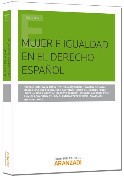 MUJER E IGUALDAD EN EL DERECHO ESPAÑOL.