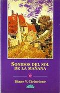 SONIDOS DEL SOL DE LA MAÑANA.