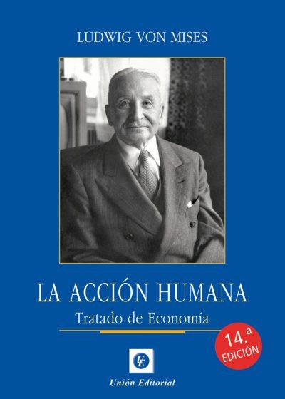 ACCION HUMANA 2021. TRATADO DE ECONOMIA.