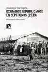 EXILIADOS REPUBLICANOS EN SEPTFONDS (1939)