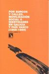 POR SURCOS Y CALLES : MOVILIZACIÓN SOCIAL E IDENTIDADES EN GALICIA Y PAÍS VASCO, 1968-1980