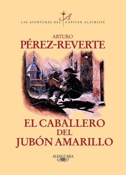 EL CABALLERO DEL JUBON AMARILL (DIGITAL)