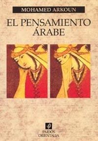 EL PENSAMIENTO ARABE