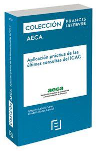 MANUAL APLICACIÓN PRÁCTICA DE LAS ÚLTIMAS CONSULTAS DEL ICAC                    COLECCIÓN AECA