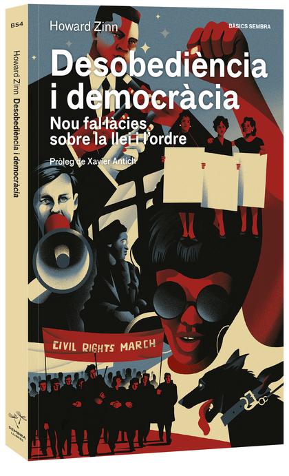 DESOBEDIÈNCIA I DEMOCRÀCIA. NOU FAL·LÀCIES SOBRE LA LLEI I.