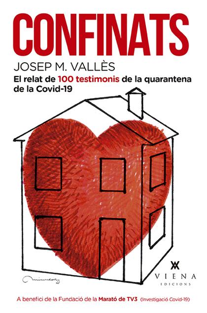CONFINATS. 100 VIVÈNCIES ESCRITES DURANT LA QUARENTENA DE LA COVID-19