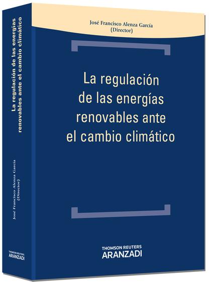 LA REGULACIÓN DE LAS ENERGÍAS RENOVABLES EN EL CAMBIO CLIMÁTICO.