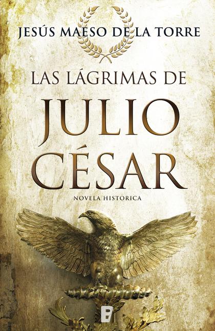LAS LÁGRIMAS DE JULIO CÉSAR.