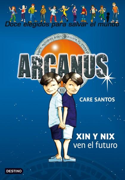 ARCANUS. XIN Y NIX VEN EL FUTURO
