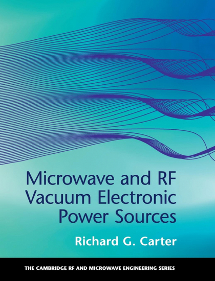 MICROWAVE AND RF VACUUM ELECTRONIC POWER             SOURCES