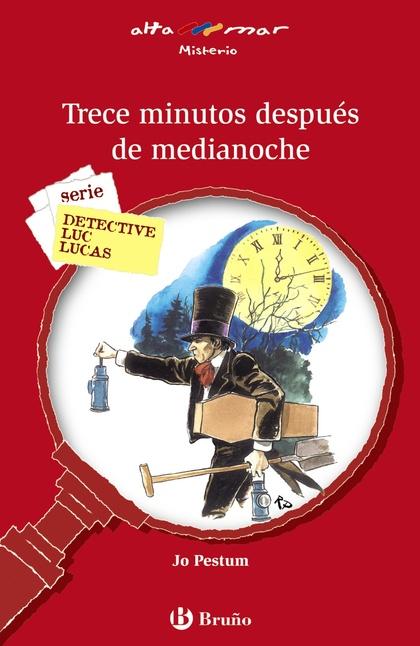 TRECE MINUTOS DESPUÉS DE MEDIANOCHE