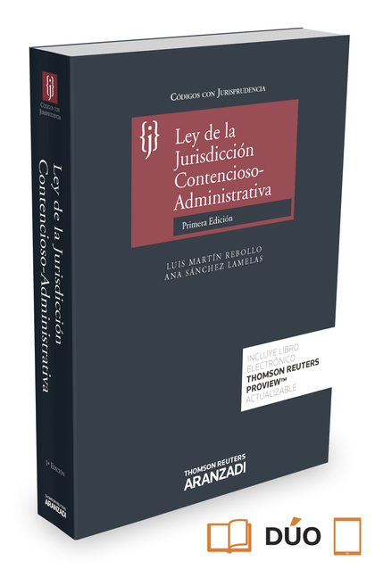 LEY DE LA JURISDICCIÓN CONTENCIOSO-ADMINISTRATIVA (PAPEL + E-BOOK).