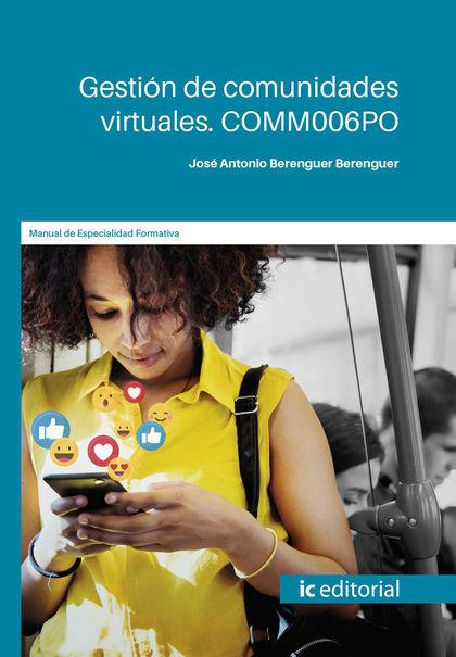 GESTIÓN DE COMUNIDADES VIRTUALES. COM006PO