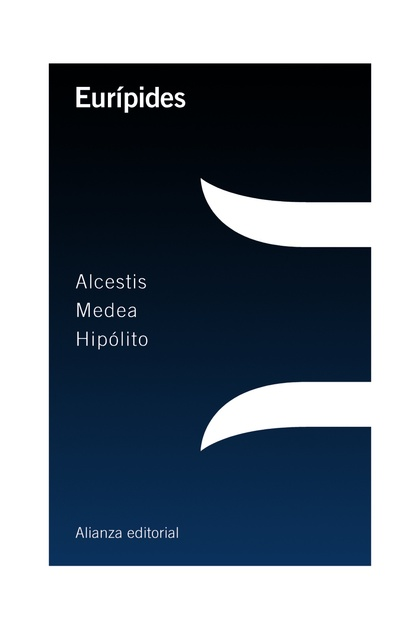 ALCESTIS  MEDEA  HIPÓLITO