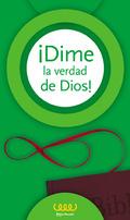 ¡DIME LA VERDAD DE DIOS!. 6º PRIMARIA