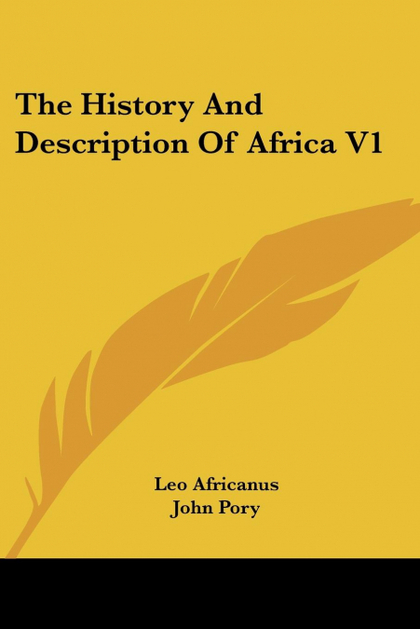 THE HISTORY AND DESCRIPTION OF AFRICA V1