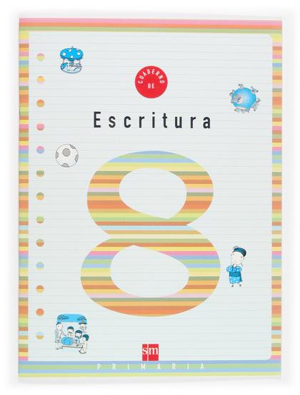 CUADERNO DE ESCRITURA 8, 3 EDUCACIÓN PRIMARIA