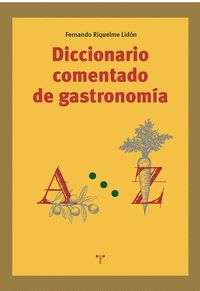 DICCIONARIO COMENTADO DE GASTRONOMÍA