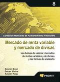 8. MERCADO DE RENTA VARIABLE Y MERCADO DE DIVISAS.LAS BOLSAS DE VALORES: MERCADOS DE RENTAS VAR