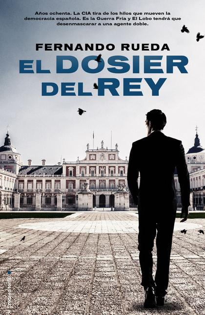 EL DOSIER DEL REY.