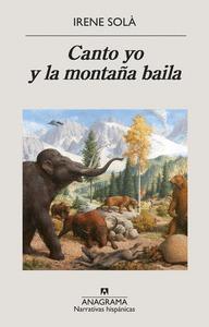 CANTO YO Y LA MONTAÑA BAILA.