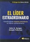 EL LÍDER EXTRAORDINARIO : TRANSFORMANDO BUENOS DIRECTIVOS EN LÍDERES EXTRAORDINARIOS