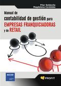 MANUAL DE CONTABILIDAD DE GESTIÓN PARA EMPRESAS FRANQUICIADORAS Y DE RETAIL.DE RETAIL