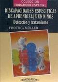 DISCAPACIDADES ESPECÍFICAS DE APRENDIZAJE EN NIÑOS. DETECCIÓN Y TRATAMIENTO.